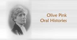 Olive Pink Oral Histories